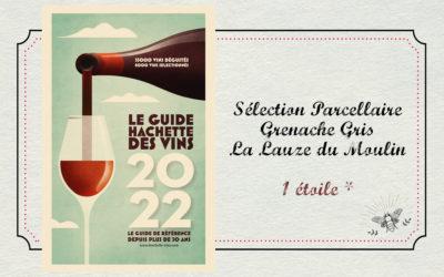 1 étoile au Guide Hachette 2022 !