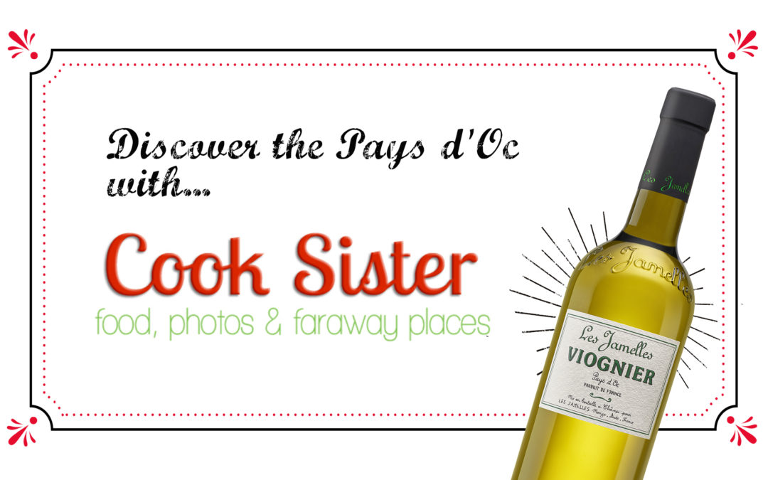 Discover the Pays d'Oc with Cooksister