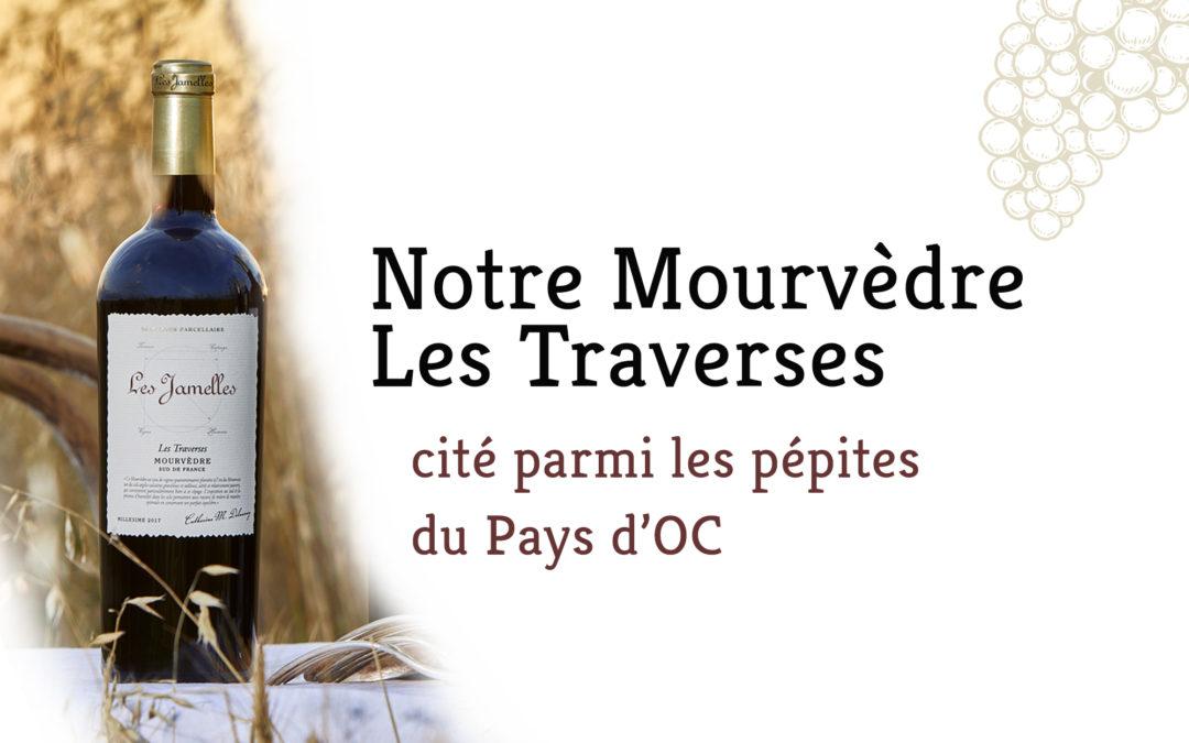Notre Mourvèdre Les Traverses mis à l'honneur par The Drinksbusiness